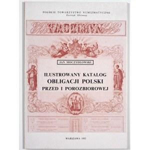 Moczydłowski Jan, Ilustrowany katalog obligacji Polski przed i porozbiorowej
