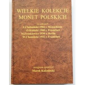 Marek Kaleniecki, Wielkie kolekcje monet polskich na aukcjach