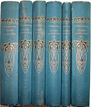 KASPROWICZ JAN. Dzieła Poetyckie. Wydanie zbiorowe Ludwika Biernackiego. Tom I - VI. Lwów 1912. Nakł