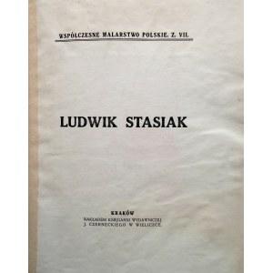 [STASIAK LUDWIK]. Współczesne Malarstwo Polskie. Zeszyt VII. Ludwik Stasiak. Kraków [1913 ]