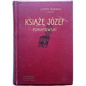 ASKENAZY SZYMON. Książę Józef Poniatowski 1763 - 1813