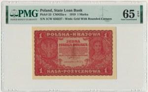 1 marka 1919 - I Serja CW - PMG 65 EPQ