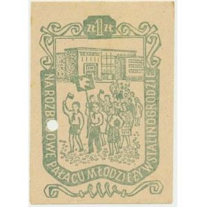 Rozbudowa Pałacu Młodzieży w Stalinogrodzie, cegiełka na 1 złoty