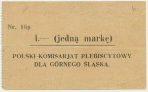 Górny Śląsk, Polski Komisariat Plebiscytowy 1 marka