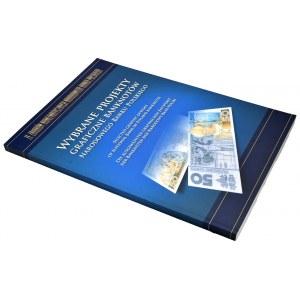 Wybrane projekty graficzne banknotów Narodowego Banku Polskiego - ze zbiorów numizmatycznych Narodowego Banku Polskiego
