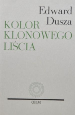 Dusza Edward - Kolor klonowego liścia.