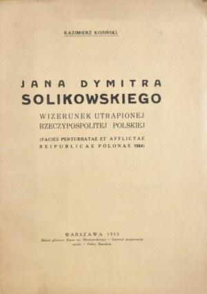 Kosiński Kazimierz - Jana Dymitra Solikowskiego wizerunek utrapionej Rzeczypospolitej Polskiej
