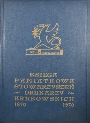 Księga Pamiątkowa Stowarzyszeń Drukarzy Krakowskich