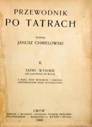 Chmielowski Janusz - Przewodnik po Tatrach.