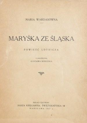 Wardasówna Maria - Maryśka ze Śląska.