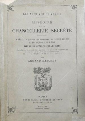 Baschet Armand - Histoire de la chancellerie secrete