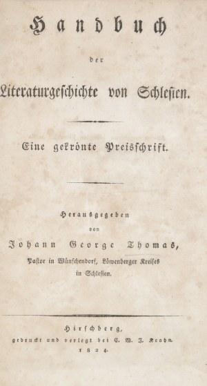 Thomas Johann George - Handbuch der literaturgeschichte von Schlesien.