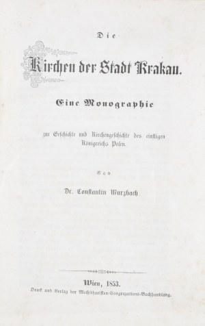Wurzbach Constantin von - Die Kirchen des Stadt Krakau.