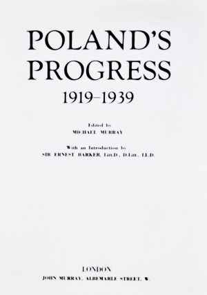 Poland`s Progress 1919-1939.