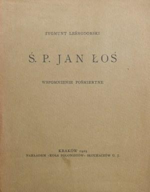 Leśnodorski Zygmunt - Ś. P. Jan Łoś.