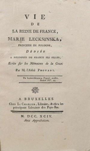 Proyart [Lievain Bonaventure] - Vie de la Reine de France Marie Lecksinska, Princesse de Pologne.