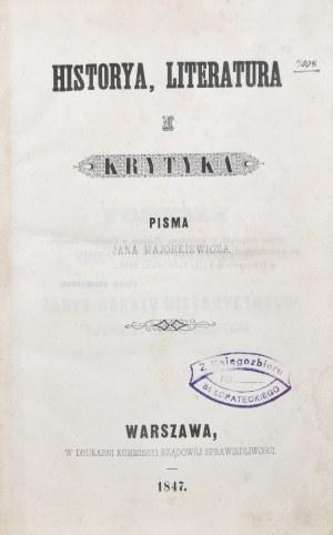 Majorkiewicz Jan - Historya, literatura i krytyka.