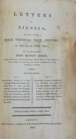 Adams John Quincy - Letters on Silesia, written during a tour through that country in the years 1800, 1801