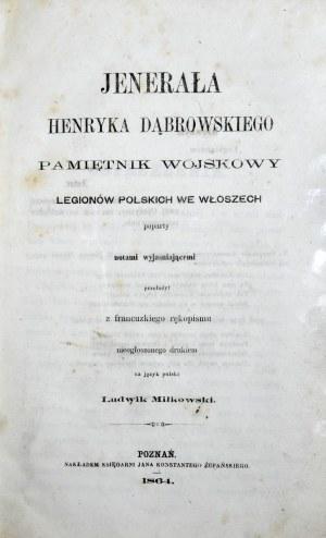 [Dąbrowski Henryk] - Jenerała Henryka Dąbrowskiego pamiętnik wojskowy Legionów Polskich we Włoszech