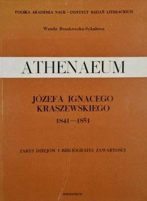 Roszkowska-Sykałowa Wanda - Athenaeum Józefa Ignacego Kraszewskiego 1841-1851.