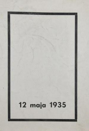 Mościcki Ignacy - 12 maja 1935 - Orędzie prezydenta Rzeczypospolitej do obywateli Rzeczypospolitej !