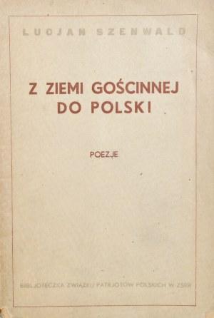 Szenwald Lucjan - Z ziemi gościnnej do Polski.