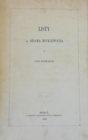 Mickiewicz Adam - Listy śp. Adama Mickiewicza do Pani Konstancyi.