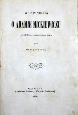 [Mickiewicz] Gorecka Maria - Wspomnienia o Adamie Mickiewiczu opowiedziane najmłodszemu bratu.