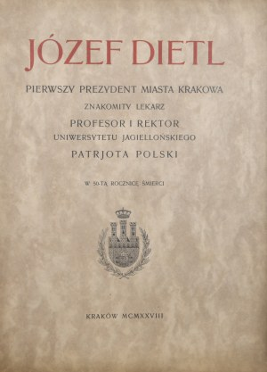 [Dietl] Józef Dietl pierwszy prezydent miasta Krakowa