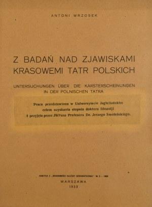 Wrzosek Antoni - Z badań nad zjawiskami krasowemi Tatr polskich.