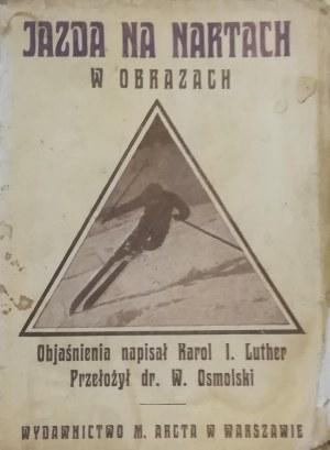 Luther Karol I. - Jazda na nartach w obrazach.