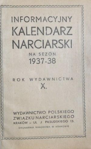 Kalendarz narciarski - Informacyjny Kalendarz Narciarski na sezon 1937-38