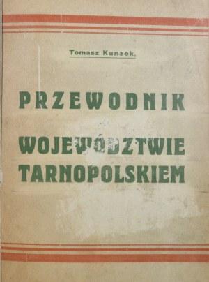 Kunzek Tomasz - Przewodnik po województwie tarnopolskiem.