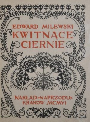 Milewski Edward - Kwitnące ciernie.
