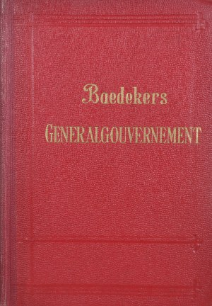 Baedeker Karl - Das Generalgouvernement.