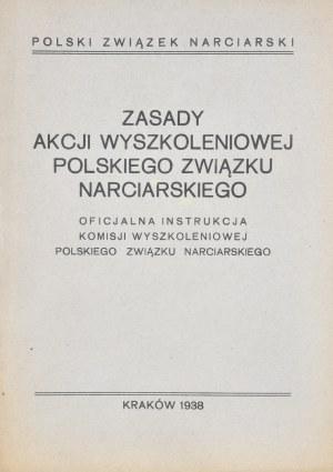 Zasady akcji wyszkoleniowej Polskiego Związku Narciarskiego.