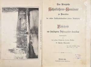 Warmiński Teodor - Das Konigliche Schullehrer-Seminar zu Paradies im ersten Halbjahrhundert seines Bestehens.