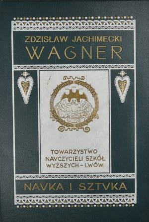 Jachimecki Zdzisław - Ryszard Wagner.