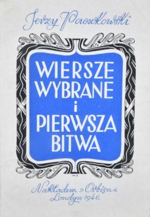 Paczkowski Jerzy - Wiersze wybrane i pierwsza bitwa.