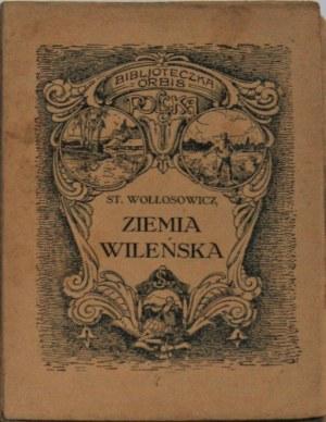 Wołłosowicz Stanisław - Ziemia wileńska.