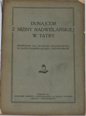 Sawicki L[udomir] - Dunajcem z niziny nadwiślańskiej w Tatry.