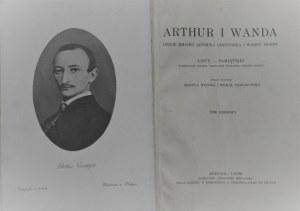 Arthur i Wanda. Dzieje miłości Arthura Grottgera i Wandy Monne.