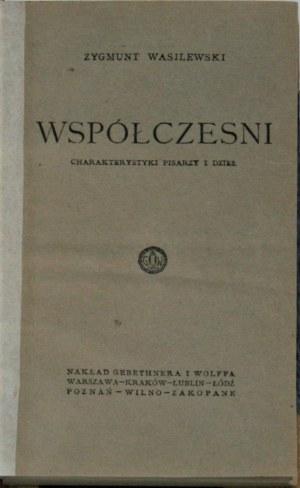 Wasilewski Zygmunt - Współcześni. Charakterystyki pisarzy i dzieł.