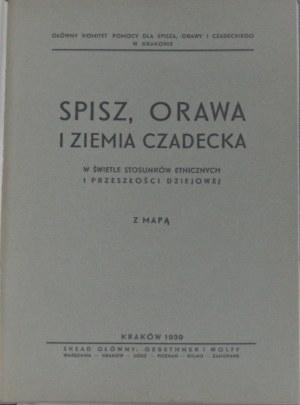 Spisz, Orawa i Ziemia Czadecka w świetle stosunków etnicznych i przeszłości dziejowej.
