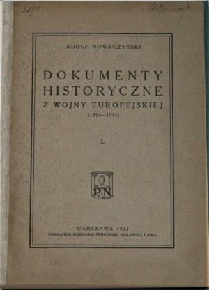 Nowaczyński Adolf - Dokumenty historyczne z wojny europejskiej.