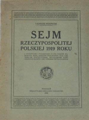 Rzepecki Tadeusz - Sejm Rzeczypospolitej Polskiej 1919 roku.