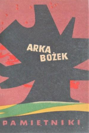Bożek Arka [Arkadiusz] - Pamiętniki.