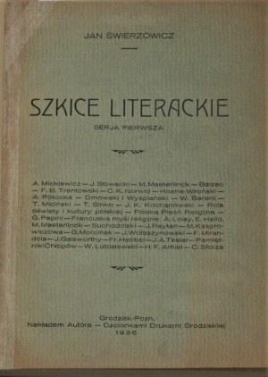 Świerzowicz Jan - Szkice literackie. Serja pierwsza.