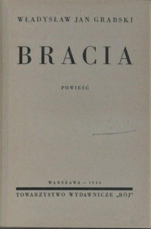 Grabski Jan Władysław - Bracia. Powieść. Warszawa 1934.