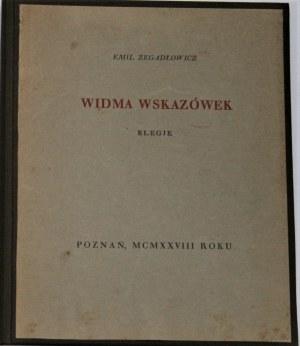 Zegadłowicz Emil - Widma wskazówek. Elegje.
